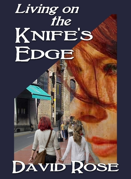 Living on the Knife's Edge
